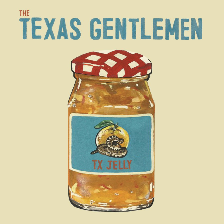 The Texas Gentlemen: TX Jelly Album Release