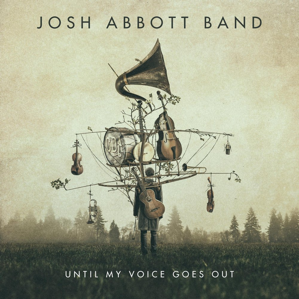 Josh Abbott: Until My Voice Goes Out